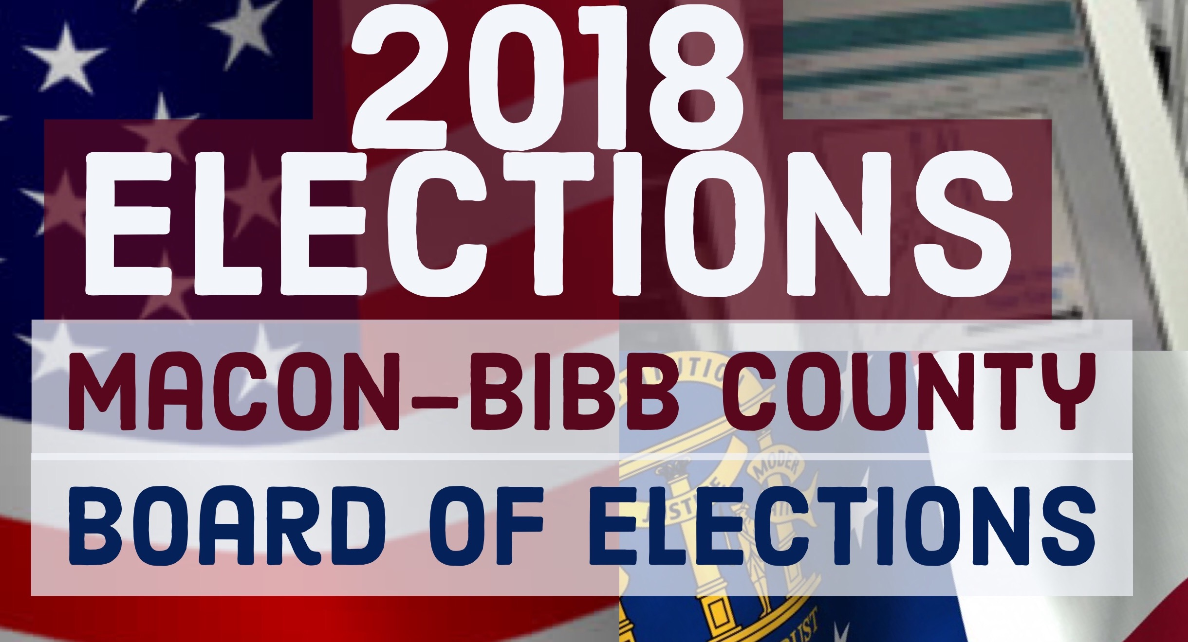 Board of Elections | Macon-Bibb County, Georgia