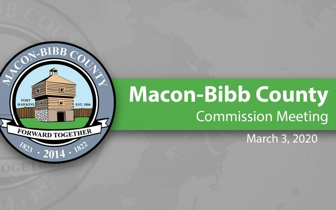Recap of March 3, 2020 Macon-Bibb Commission Meeting